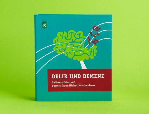 Nichts vergessen: KAGes Pflegekompendium Demenz und Delirium